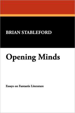 Opening Minds: Essays on Fantastic Literature