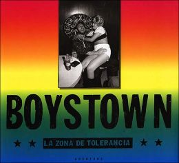 Boystown: La Zona de Tolerancia