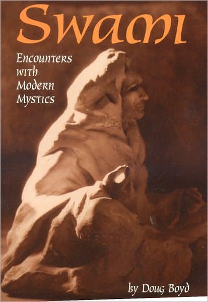 Swami: Encounters with Modern Mystics