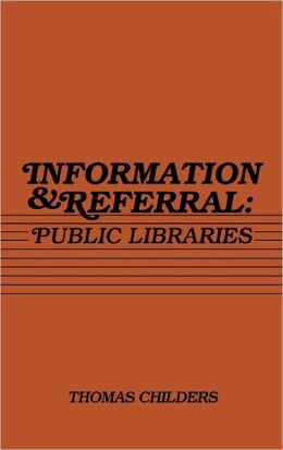 Information and Referral: Public Libraries