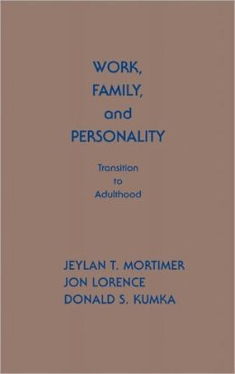 Work, Family, and Personality: Transition of Adulthood