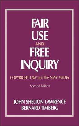 Fair Use And Free Inquiry