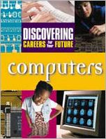 Computers (Discovering Careers for Your Future Series)