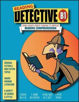 Reading Detective B1: Using Higher-Order Thinking to Improve Reading Comprehension