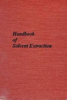 Handbook of Solvent Extraction