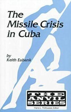 Missile Crisis in Cuba