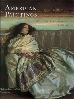American Paintings of the Nineteenth Century, Part II
