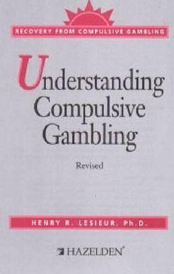 Understanding Compulsive Gambling : Recovery From Compulsive Gambling