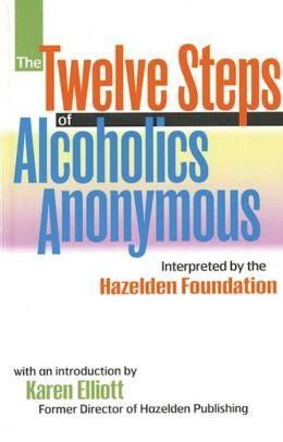 Twelve Steps of Alcoholic Anonymous
