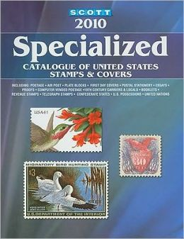 Scott 2010 Specialized Catalogue of United States Stamps & Covers (Scott Specialized Catalogue of United States Stamps)