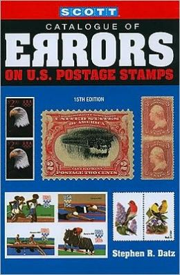 Scott Catalogue of Errors on U.S. Postage Stamps, 15th Edition