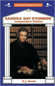 Sandra Day O'Connor: Independent Thinker