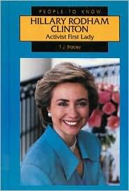 Hillary Rodham Clinton: Activist 1st Lady