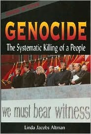 Genocide; The Systematic Killing of a People