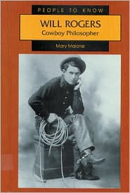 Will Rogers: Cowboy Philosopher