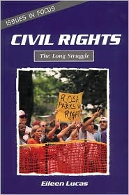 Civil Rights: The Long Struggle