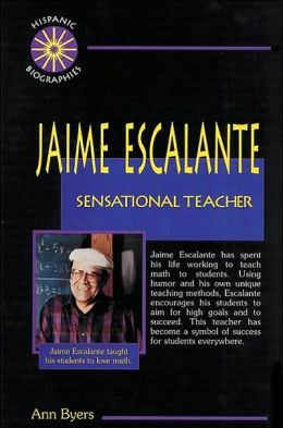 Jaime Escalante: Sensational Teacher