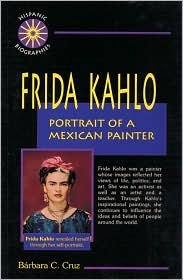 Frida Kahlo: Portrait of a Mexican Painter