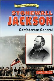 Stonewall Jackson: Confederate General