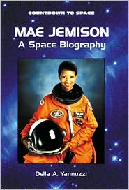 Mae Jemison: A Space Biography