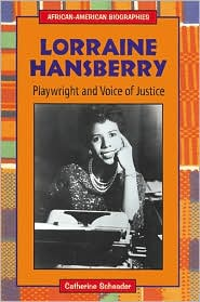Lorraine Hansberry; Playwright and Voice of Justice