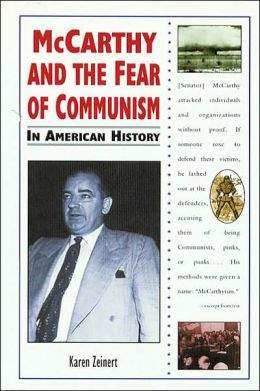 McCarthy and the Fear of Communism in American History
