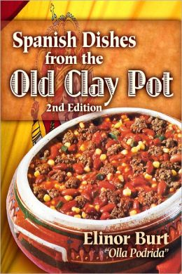 Spanish Dishes from the Old Clay Pot