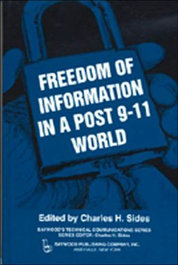 Freedom of Information in a Post 9-11 World