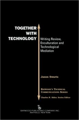 Together with Technology: Writing Review, Enculturation, and Technological Mediation
