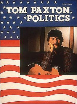 Tom Paxton - Politics