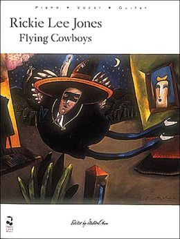 Ricky Lee Jones - Flying Cowboys: Piano - Vocal