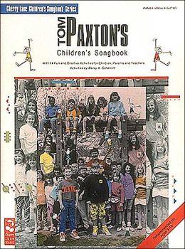 Tom Paxton's Children's Songbook