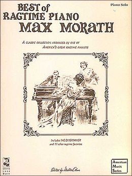 Max Morath - Best Of Ragtime Piano