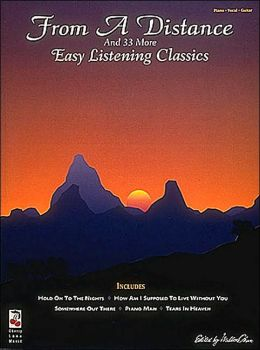 From a Distance and Thirty-Three More Easy Listening Classics
