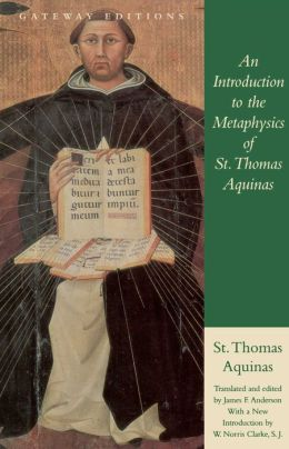 An Introduction to the Metaphisics of St. Thomas Aquinas