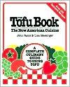 The Tofu Book: The New American Cuisine