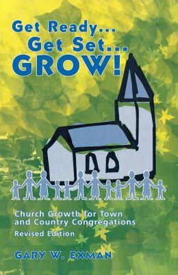 Get Ready... Get Set... Grow!