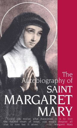 Autobiography of St. Margaret Mary