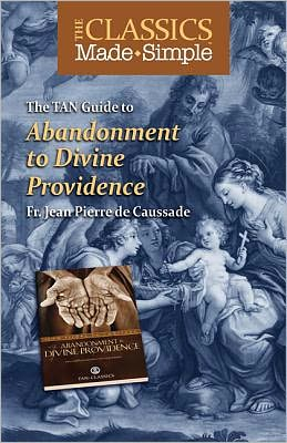 The TAN Guide to Abandonment to Divine Providence