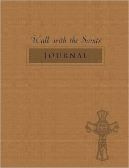 Walk with the Saints Journal