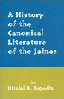 A History of the Canonical Literature of the Jainas