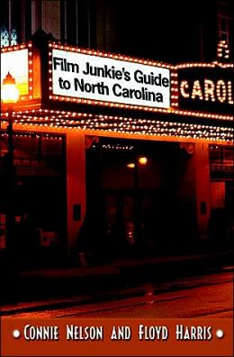Film Junkies' Guide to North Carolina