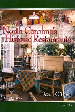 North Carolina's Historic Restaurants and Their Recipes