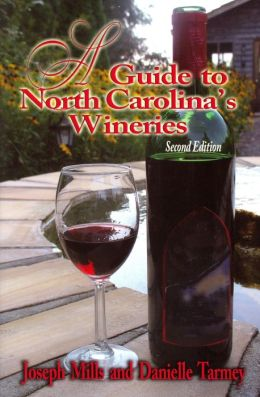 A Guide to North Carolinas Wineries