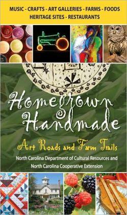 Homegrown Handmade: Art Roads and Farm Trails