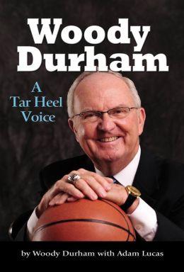 Woody Durham: A Tar Heel Voice