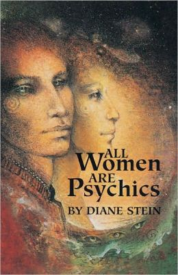 All Women Are Psychics