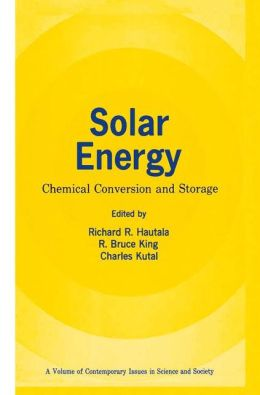Solar Energy: Chemical Conversion and Storage