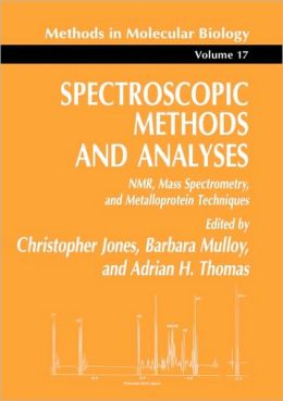 Spectroscopic Methods and Analyses: NMR, Mass Spectrometry, and Metalloprotein Techniques