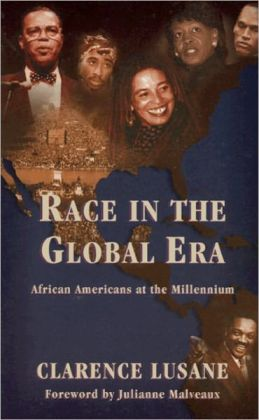 Race in the Global Era: Afican Americans at the Millennium